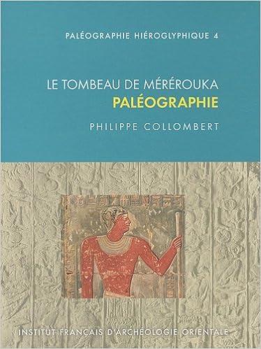 Livre Le tombeau de Mérérouka : Paléographie pdf epub