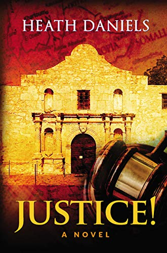 Is there justice in the United States for those who bring their culture into their interactions with society?JUSTICE!: A Novel by Heath Daniels