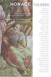 Horace, The Odes: New Translations by Contemporary Poets (Facing Pages)
