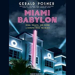 Miami Babylon Audiobook