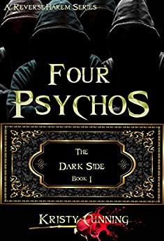 Four Psychos (The Dark Side Book 1) - Kindle edition by