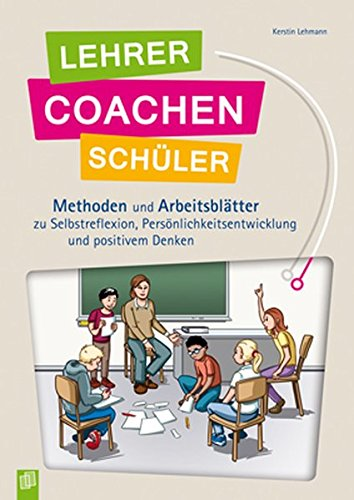 Buch Lehrer coachen Schüler: Methoden und Arbeitsblätter zu ...