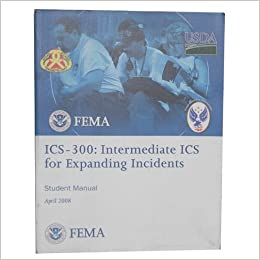 FEMA ICS-300: Intermediate ICS for Expanding Incidents (Student