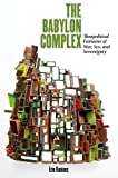 img - for The Babylon Complex: Theopolitical Fantasies of War, Sex, and Sovereignty by Erin Runions (2014-04-03) book / textbook / text book