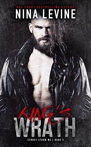King's Wrath (Sydney Storm MC Book 5) by [Levine, Nina]
