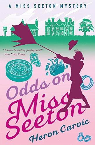 Odds on Miss Seeton (A Miss Seeton Mystery Book 5) by [Carvic, Heron]