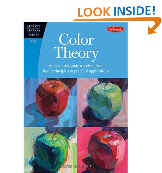 Color Theory An Essential Guide To From Basic Principles Practical Applications Artists Library