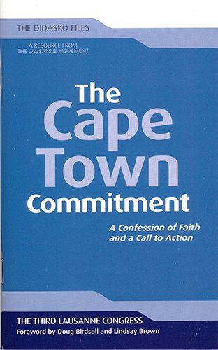 The Cape Town Commitment: A Confession of Faith and a Call to Action (Didasko Files)