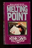 Melting Point, Kenn Davis, 0449129012