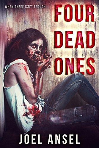 Four Dead Ones: When three isn't enough...