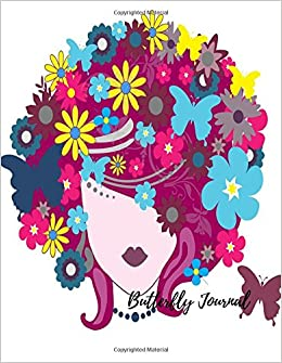 Book Butterfly Journal: Large 8.5 by 11 Blank, Empty, Unlined, Unruled Paper Notebook To Write In For Men, Women, Girls, Boys, Kids and Adults. Writing Book Pad With 150 Pages: Volume 13 (Blank Journals)