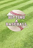 Parents Guide to Hitting a Baseball, Gil Suarez, 1453553614