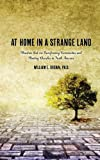 At Home in a Strange Land, William E. Brown, 1935986945