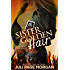 Sister Golden Hair (Illicit Series Book 1)