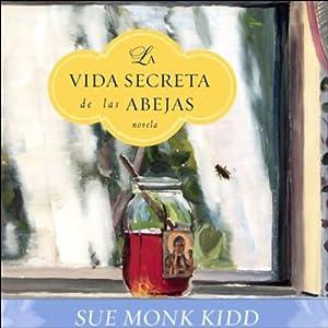 La Vida Secreta de las Abejas Audiobook