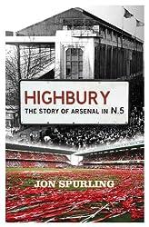 Highbury: The Story of Arsenal in N5