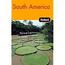 Fodor's South America, 8th Edition