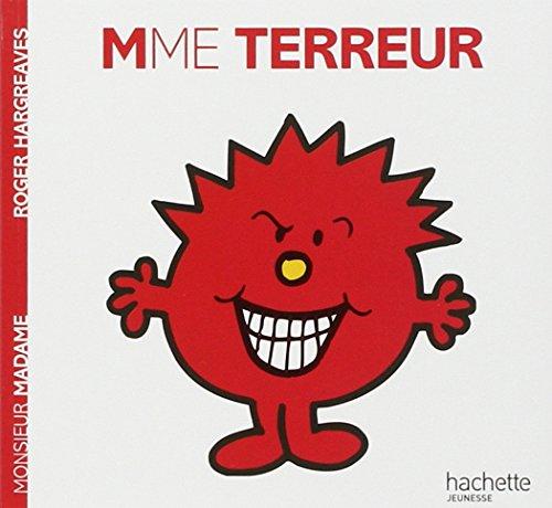 Collection Monsieur Madame (Mr Men & Little Miss): Mme Terreur