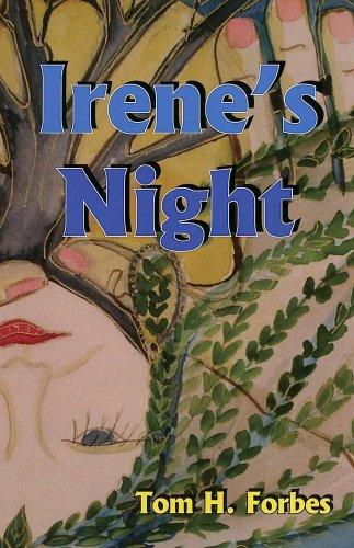 Irenes Night Tom H. Forbes