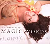 Magic Words by Susi Hyldgaard (2010-07-13)