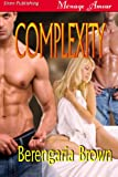Complexity (Siren Publishing Menage Amour)