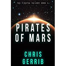 Pirates of Mars (The Pirates Trilogy Book 2) (English Edition)