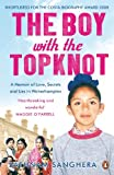 The Boy with the Topknot: A Memoir of Love, Secrets and Lies in Wolverhampton by Sathnam Sanghera front cover