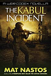 The Kabul Incident: A Weir Codex Novella