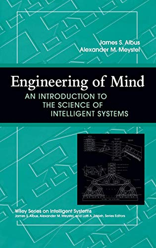 Engineering of Mind: An Introduction to the Science of Intelligent Systems