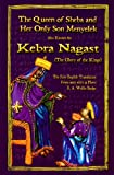 The Kebra Nagast-The Queen of Sheba & Her Only Son Menyelek