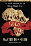 Book cover for Diamonds, Gold, and War: The British, the Boers, and the Making of South Africa