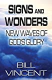 Signs and Wonders, Bill Vincent, 1630001260