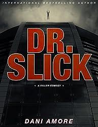 Dr. Slick: A Killer Comedy