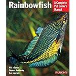 Rainbow Fish (Complete Pet Owner's Manuals)