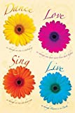 Dance, Love, Sing, Live, Inspirational Poster Print, 24 by 36-Inch