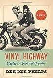 Vinyl Highway, Dee Dee Phelps, 1412073839