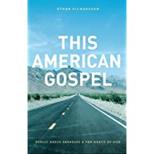 This American Gospel: Public Radio Parables and the Grace of God