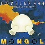 Mongol - Doppler 444 Complete Version +Bonus [Japan LTD Mini LP SHM-CD] BELLE-132058 by MONGOL (2013-02-25)
