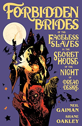 Forbidden Brides of the Faceless Slaves in the Secret House of the Night of Dread Desire -