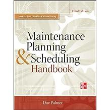 Maintenance Planning and Scheduling Handbook 3/E