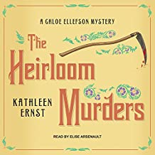 The Heirloom Murders: Chloe Ellefson Mystery Series, Book 2