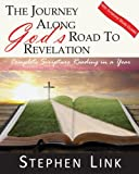 img - for The Journey Along God's Road to Revelation: Complete Scripture Reading in a Year book / textbook / text book