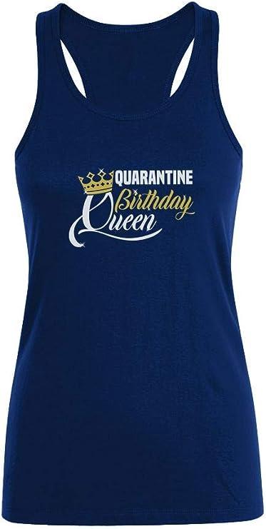 Camiseta sin Mangas para Mujer - Camiseta Coronavirus - Quarantine Birthday Queen