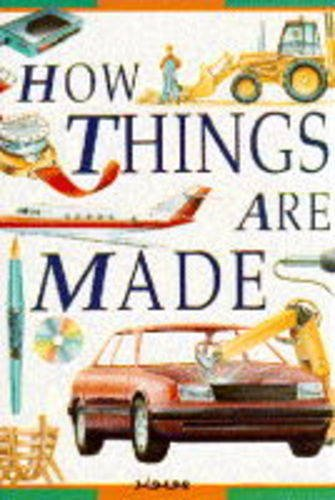 How Things Are Made (Reference)