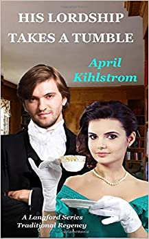 Book His Lordship Takes A Tumble: A Langford Series Short Regency Novella