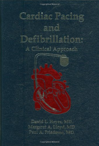 Cardiac Pacing and Defibrillation: A Clinical Approach