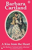 A Kiss from the Heart, Barbara Cartland, 1905155964