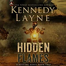 Hidden Flames Audiobook by Kennedy Layne Narrated by Rock Engle