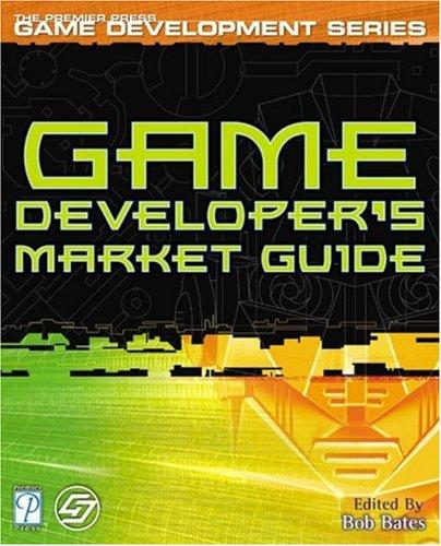 Game Developer's Market Guide (Game Development)