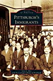 img - for Pittsburgh's Immigrants book / textbook / text book